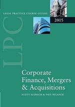 LPC Corporate Finance, Mergers and Acquisitions 2005 - Scott Slorach