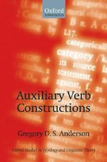 Auxiliary Verb Constructions : Typological Perspectives - Gregory D.S. Anderson