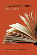 How Novels Work - John Mullan