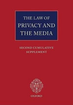 The Law of Privacy and the Media : Main Work and Second Cumulative Supplement