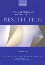 Cases and Materials on the Law of Restitution - Andrew Burrows