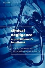 Clinical Negligence : A Practitioner's Handbook - Cecily Cameron