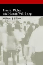 Human Rights and Human Well-being - William Talbott