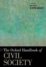 The Oxford Handbook of Civil Society : Select Issues and Laws for the 21st Century