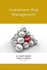 Investment Risk Management : Financial Markets and Investments