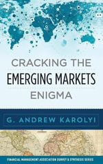 Cracking the Emerging Markets Enigma : Financial Management Association Survey & Synthesis Series - G. Andrew Karolyi