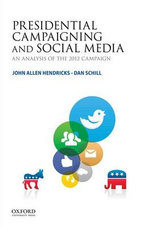 Presidential Campaigning and Social Media : An Analysis of the 2012 Campaign