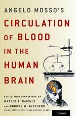 Angelo Mosso's Circulation of Blood in the Human Brain - Marcus E. Raichle