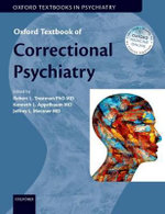 Oxford Textbook of Correctional Psychiatry : Oxford Textbooks in Psychiatry