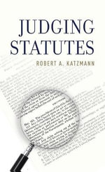 Judging Statutes - Robert A. Katzmann
