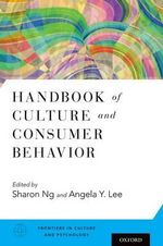 Handbook of Culture and Consumer Behavior : Frontiers in Culture and Psychology