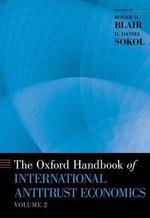 The Oxford Handbook of International Antitrust Economics : Volume 2