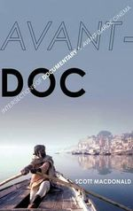 Avant-Doc : Intersections of Documentary and Avant-Garde Cinema - Scott MacDonald