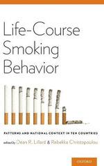 Life-Course Smoking Behavior - Dean Lillard
