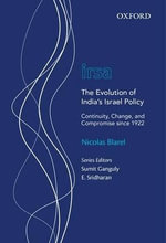 The Evolution of India's Israel Policy : Continuity, Change, and Compromise since 1922 - Nicolas Blarel