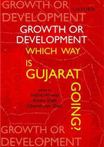 Growth or Development : Which Way is Gujarat Going