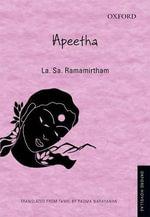 Apeetha : Oxford Novellas Series - La. Sa. Ramamirtham