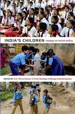 India's Children : Essays on Social Policy