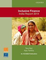 Inclusive Finance India Report 2014 - Access Development Services