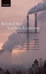 Beyond the Carbon Economy : Energy Law in Transition