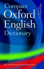 Compact Oxford English Dictionary of Current English : Revised third Edition - Oxford Dictionaries