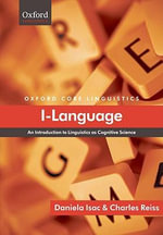 I-language : An Introduction to Linguistics as Cognitive Science - Daniela Isac