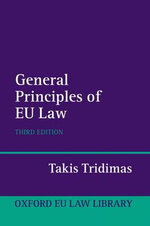 General Principles of EU Law - Takis Tridimas