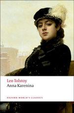 Anna Karenina : World's Classics - Leo Tolstoy