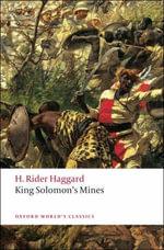 King Solomon's Mines : WCS - H. Rider Haggard