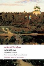 About Love and Other Stories : World's Classics - Anton Chekhov