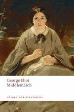 Middlemarch : World's Classics - George Eliot