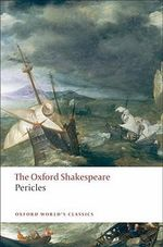 Pericles : The Oxford Shakespeare - William Shakespeare
