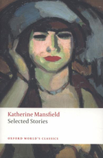 Selected Stories : World's Classics - Katherine Mansfield