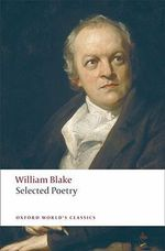 Selected Poetry : World's Classics - William Blake