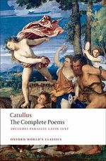 The Poems of Catullus : World's Classics - Gaius Valerius Catullus