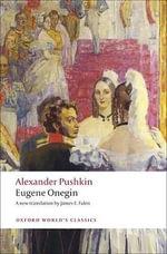 Eugene Onegin : A Novel in Verse - Alexander Pushkin