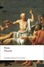 Phaedo : World's Classics - Plato