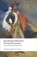 Discourse on Political Economy and the Social Contract : World's Classics - Jean-Jacques Rousseau