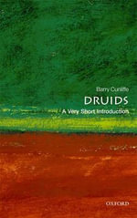 Druids : A Very Short Introduction - Barry Cunliffe
