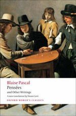 Pensees and Other Writings : World's Classics - Blaise Pascal