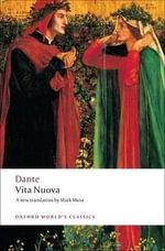 Vita Nuova : World's Classics - Dante Alighieri