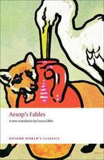 Aesop's Fables : World's Classics - Aesop