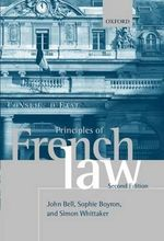 Principles of French Law - John Bell