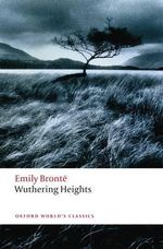 Wuthering Heights : World's Classics : 2nd Edition - Emily Bronte