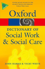 A Dictionary of Social Work and Social Care - John Harris
