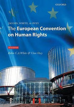 Jacobs, White and Ovey : The European Convention on Human Rights - Robin C.A. White