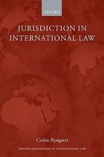 Jurisdiction in International Law : Monographs International Law - Cedric Ryngaert