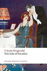 This Side of Paradise : World's Classics - F. Scott Fitzgerald