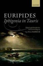Euripides : Iphigenia in Tauris