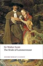 The Bride of Lammermoor : World's Classics - Sir Walter Scott